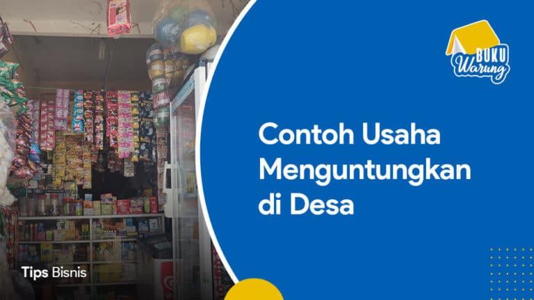 11+ Ide Usaha Menguntungkan di Kampung