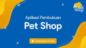 Aplikasi Pembukuan untuk Pet Shop
