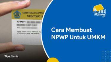 Cara Membuat NPWP untuk UMKM
