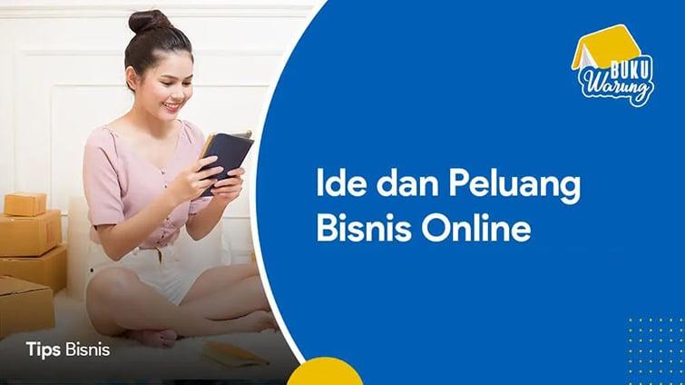 Ide dan Peluang Bisnis Online 2021