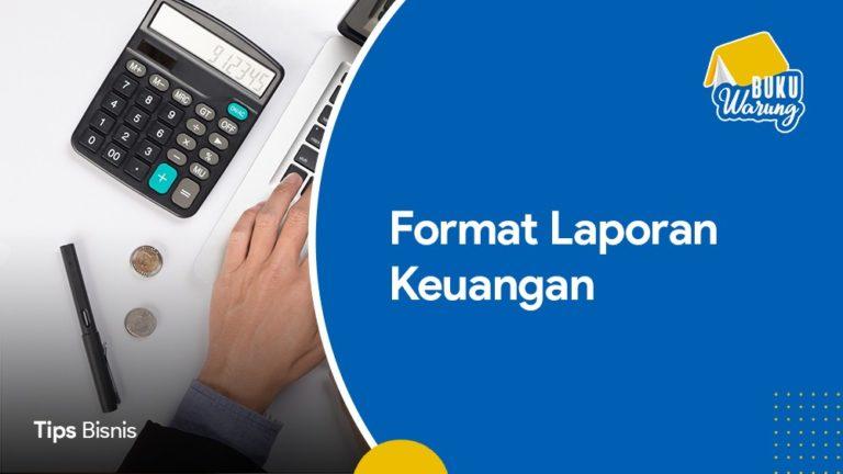 Format Laporan Keuangan Untuk UMKM