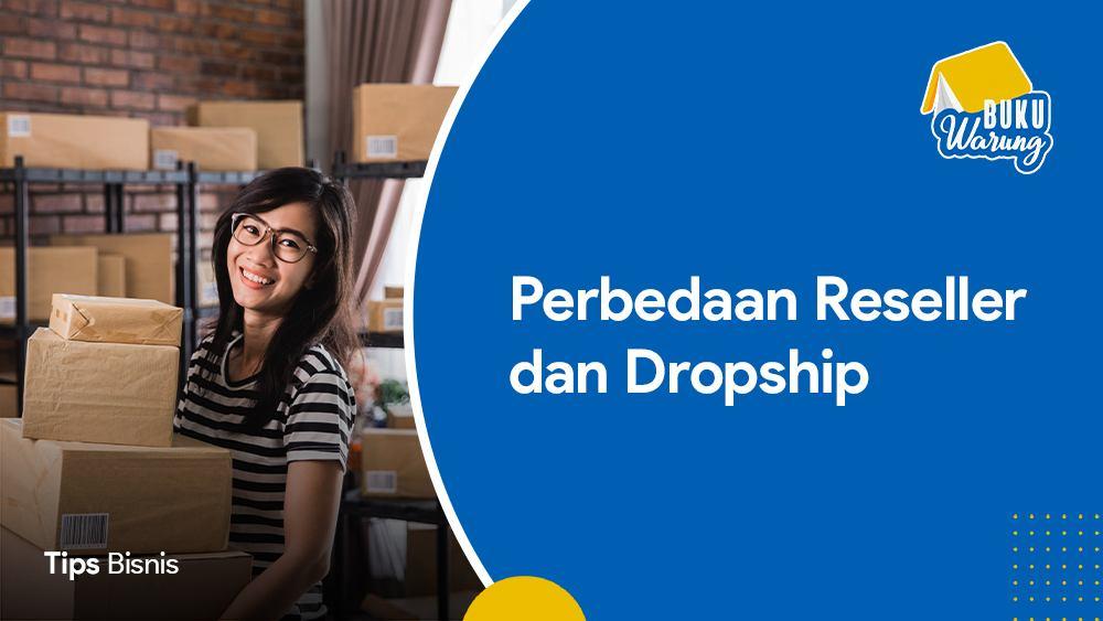 Thumbnail Perbedaan Reseller dan Dropship