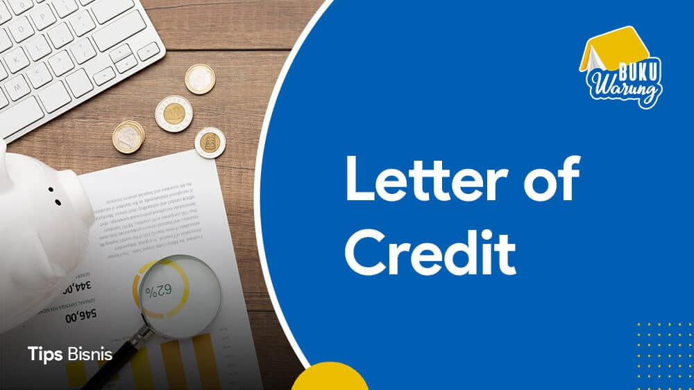 Pengertian Letter of Credit