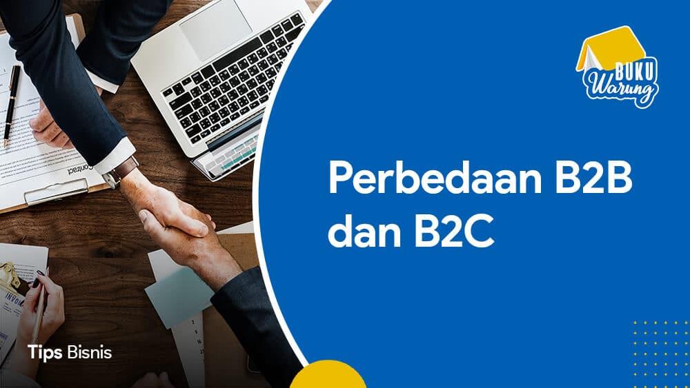 Beda B2B dan B2C