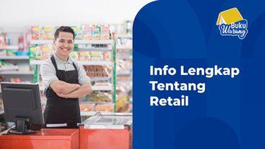 Info Lengkap Tentang Retail
